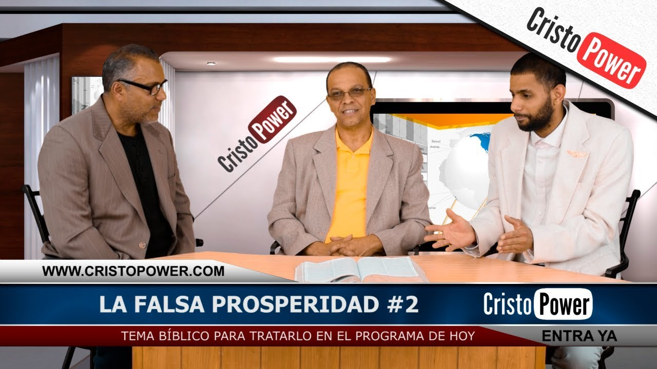 La Falsa Prosperidad Parte 2 - Cristo Power TV
