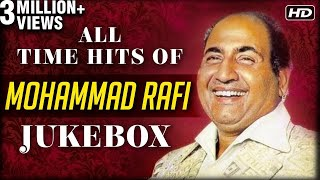 All Time Hits Of Mohammed Rafi , Best Of Rafi , Old Bollywood Hindi Songs , Evergreen Songs