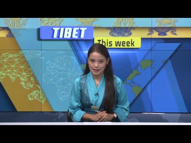 Tibet This Week - 27 August, 2021