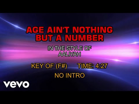 Aaliyah - Age Ain't Nothing But A Number (Karaoke)