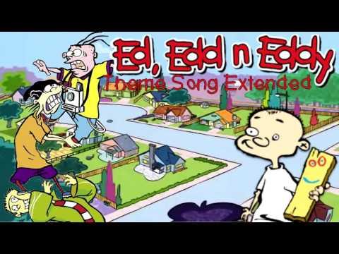 Ed Edd n' Eddy Theme Song (Extended)