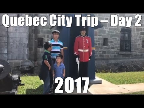 Quebec City Trip 2017 - Day 2 - Daily VLOG #970 (Aug 13/17)