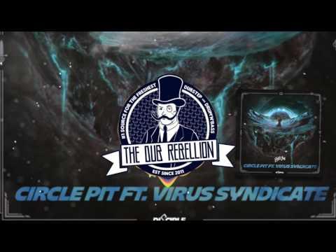 PhaseOne - Circle Pit (feat. Virus Syndicate)