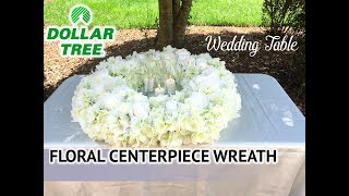 Dollar Tree DIY Wedding Table Wreath Candlelight Centerpiece - Wedding Series