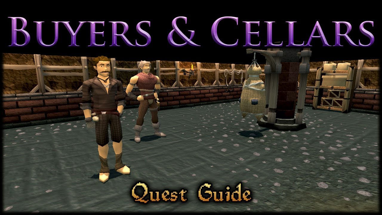 RS3 Quest Guide - Buyers and Cellars - 2017 (Up to Date ...