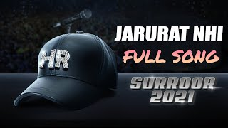 Surroor 2021 | Jarurat nhi I FULL SONG 2021 | Himesh Reshammiya