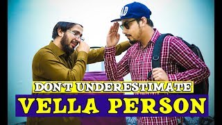Don't underestimate vella Person By Peshori vines Official