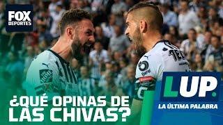 LUP: ¿Te dan vergüenza las Chivas?