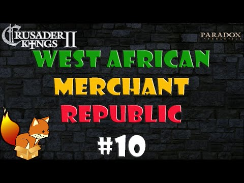 Crusader Kings 2 West African Merchant Republic #10
