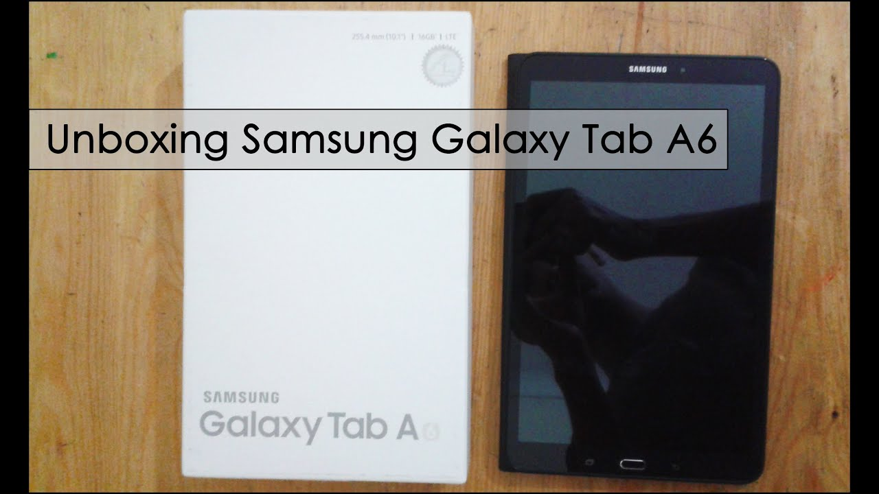 Unboxing samsung galaxy tab a6 2017 youtube for Housse galaxy tab a6