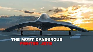 The Most Advanced And Most Dangerous Fighter Jet In The World?