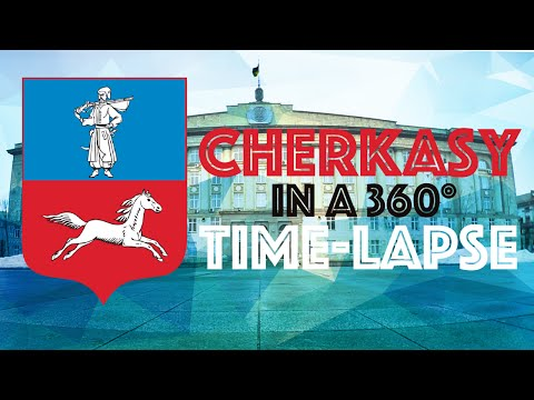 Cherkasy in a 360° Time-Lapse (2016)