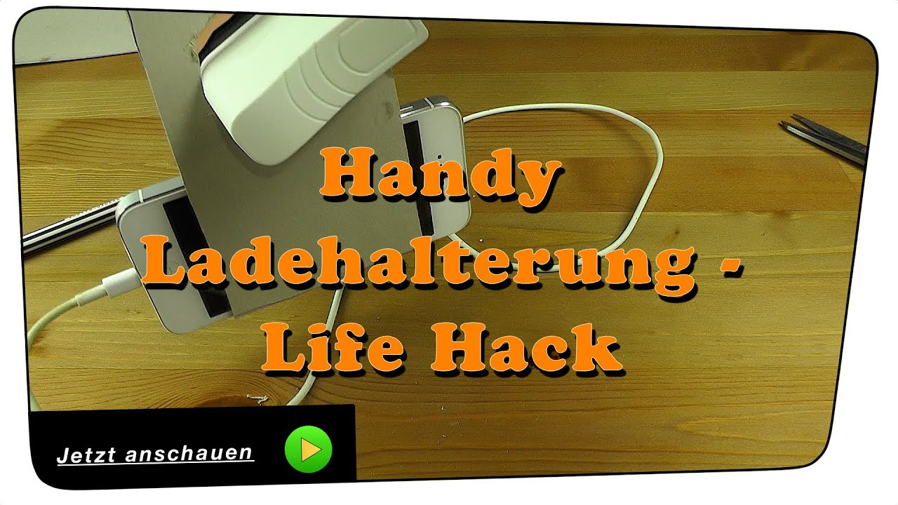 handy ladehalterung ladestation selber bauen life hack diy youtube. Black Bedroom Furniture Sets. Home Design Ideas