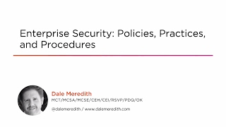 Course Preview: Enterprise Security: Policies, Practices, and Procedures