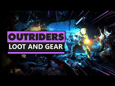 Loot And Gear In Outriders | New RPG Shooter