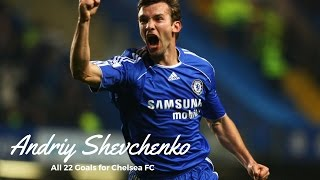 Andriy Shevchenko || ALL 22 Goals For Chelsea FC || HD