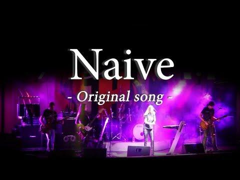 Iron Cross - Naive (Original Song)