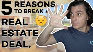 5 REASONS TO WALK AWAY FROM A REAL ESTATE DEAL!!