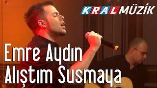 Gambar cover Kral Pop Akustik - Emre Aydın - Alıştım Susmaya