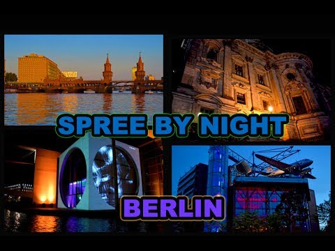 Spree River Cruise by Night - Berlin Attractions - Travel Food Drink