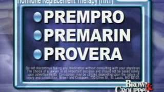 Drug Alert Prempro Premarin Provera   Terry Crouppen   800 536 HELP