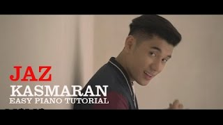 Video JAZ - Kasmaran - Easy Piano Tutorial - Part 1 download MP3, 3GP, MP4, WEBM, AVI, FLV Juni 2018
