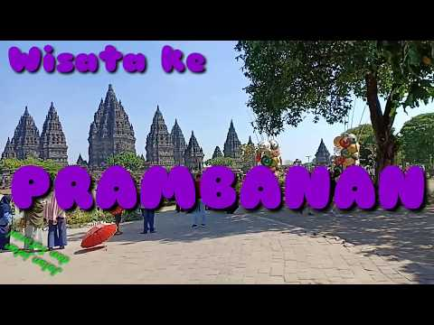 wisata-ke-candi-prambanan-yogyakarta-2018