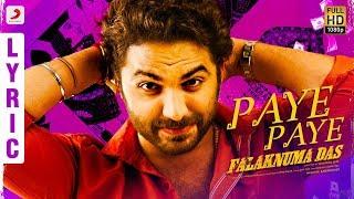 Falaknuma Das - Paye Paye Lyric (Telugu) | Vishwak Sen | Vivek Sagar | Tharun Bhascker