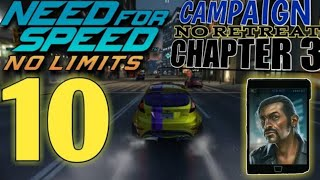 NEED FOR SPEED No Limits - Campaign - No Retreat : Chapter 3 | part 10