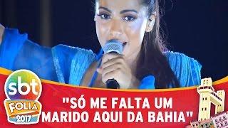 """Anitta conversa com o SBT Folia e admite: """"Só me falta um marido na Bahia"""""""