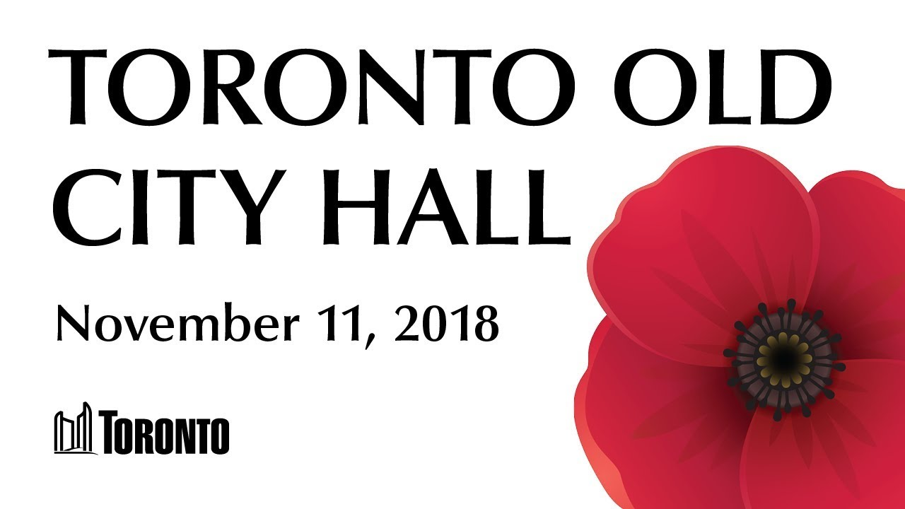 Remembrance Day Service 2018 - Toronto Old City Hall