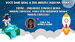2021-08-01 - Ministério da Infância - Uma Grande Missão Especial - Aula 1