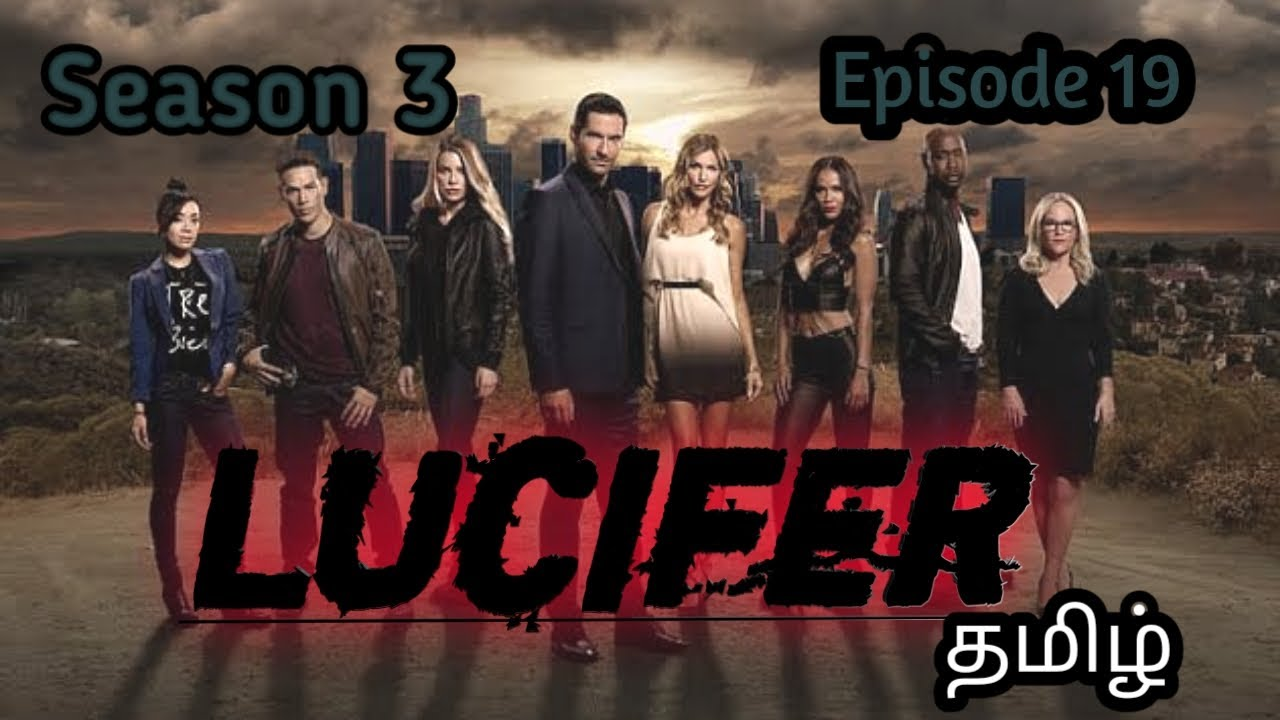 Download Lucifer Series | Season  03 |  Episode  19 | Explained In Tamil..