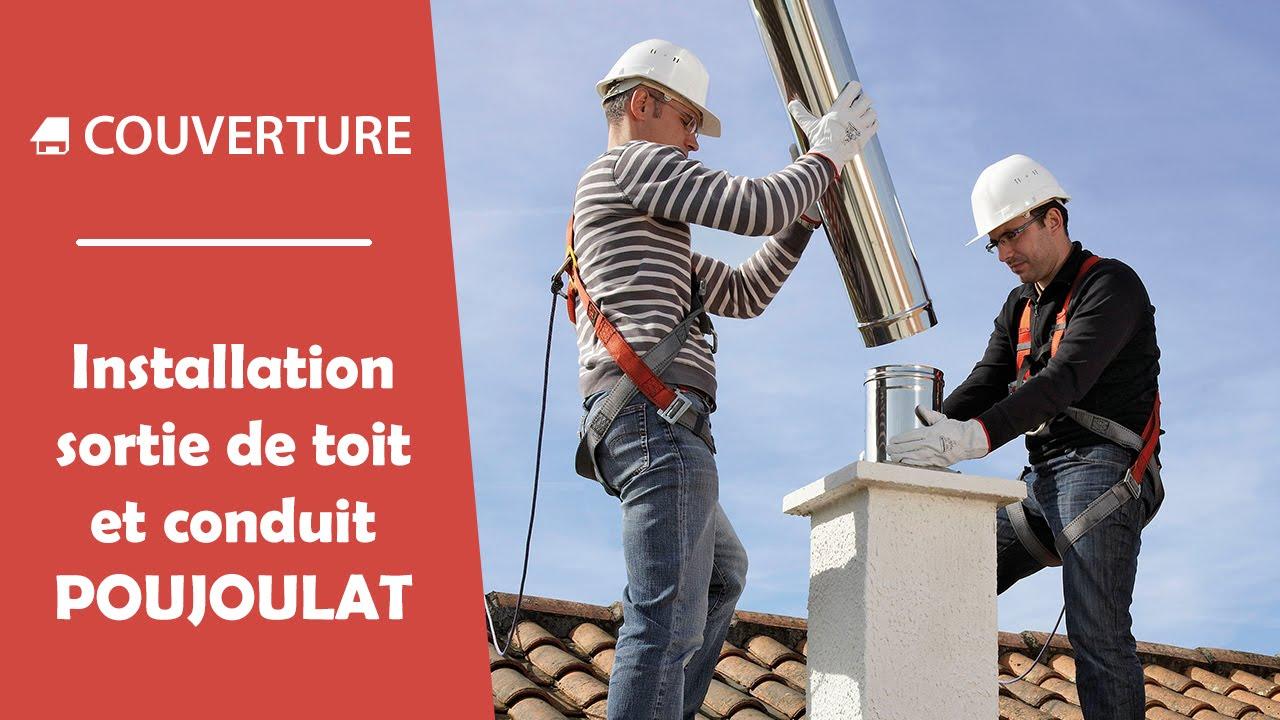 Installation conduit de chemin e et sortie de toit for Poujoulat sortie de toit