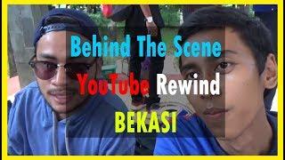 Behind The Scene (BTS) YouTube Rewind Bekasi 2017 Versi Triansyah