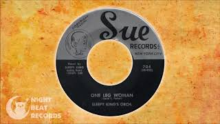 "Sleepy King's Orchestra  -""One Leg Woman"" (SUE) 1958"