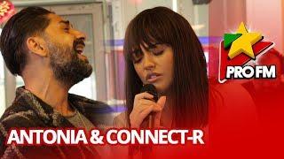 Antonia &amp Connect-R - Adio ProFM LIVE Session