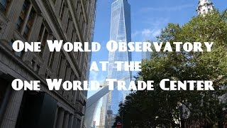 One World Observatory, at the, One World Trade Center