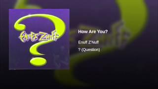 How Are You? (Original)