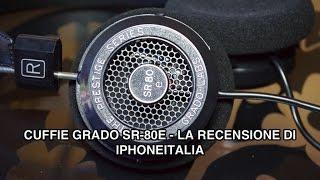 Cuffie Grado SR-80e - La recensione di iPhoneItalia