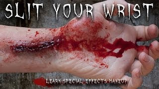 Special Effects Makeup Tutorial: The Slit Wrist
