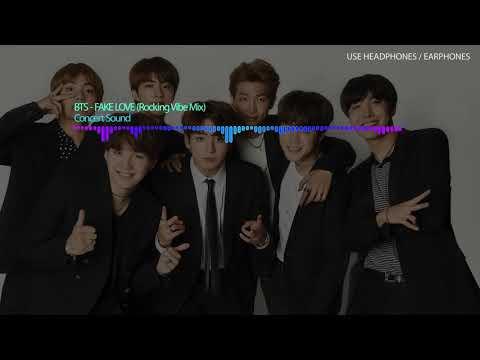 🔈CONCERT SOUND🔈 BTS - Fake Love (Rocking Vibe Mix) USE HEADPHONES