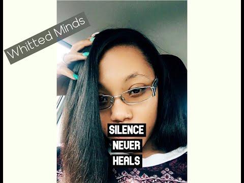 Silence never healed anyone| Communication| Whitted Minds