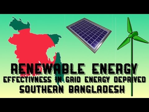 Renewable Energy - Effectiveness in grid energy deprived Southern Bangladesh