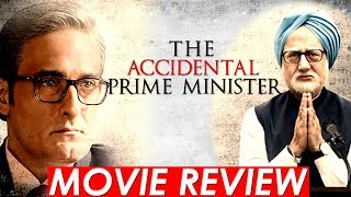 THE ACCIDENTAL PRIME MINISTER | MOVIE REVIEW|ANUPAM KHER