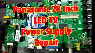 Panasonic 28 Inch Led TV Power Supply Repair