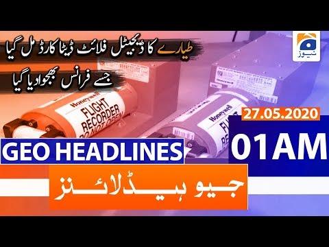 Geo Headlines 01 AM | 27th May 2020