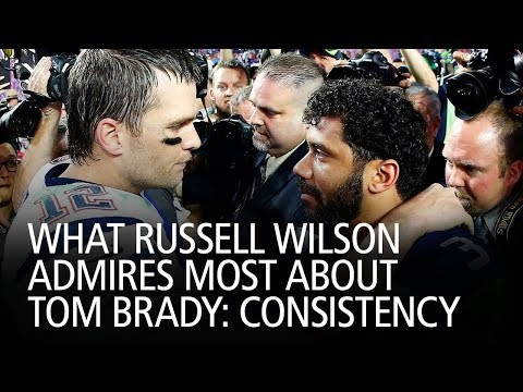 What Russell Wilson Admires Most About Tom Brady: Consistency