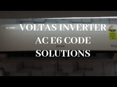Voltas Inverter Ac Fault Code E6 solutions,