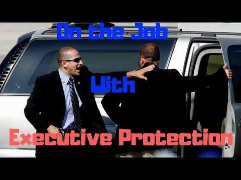 Executive Protection: On The Job